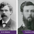 B.H. Roberts and Franklin S. Richards