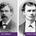 B.H. Roberts and Orson F. Whitney