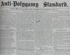 "Copy of a newspaper entitled, ""Anti-Polygamy Standard""."
