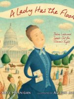 A Lady Has the Floor: Belva Lockwood Speaks Out for Women's Rights