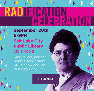 Radification Celebration. September 20th 6-9pm Salt Lake City Public Library. 2010 E 400 S. Storytellers, partner booths, food trucks, KRCL show and live music by Baby Pink